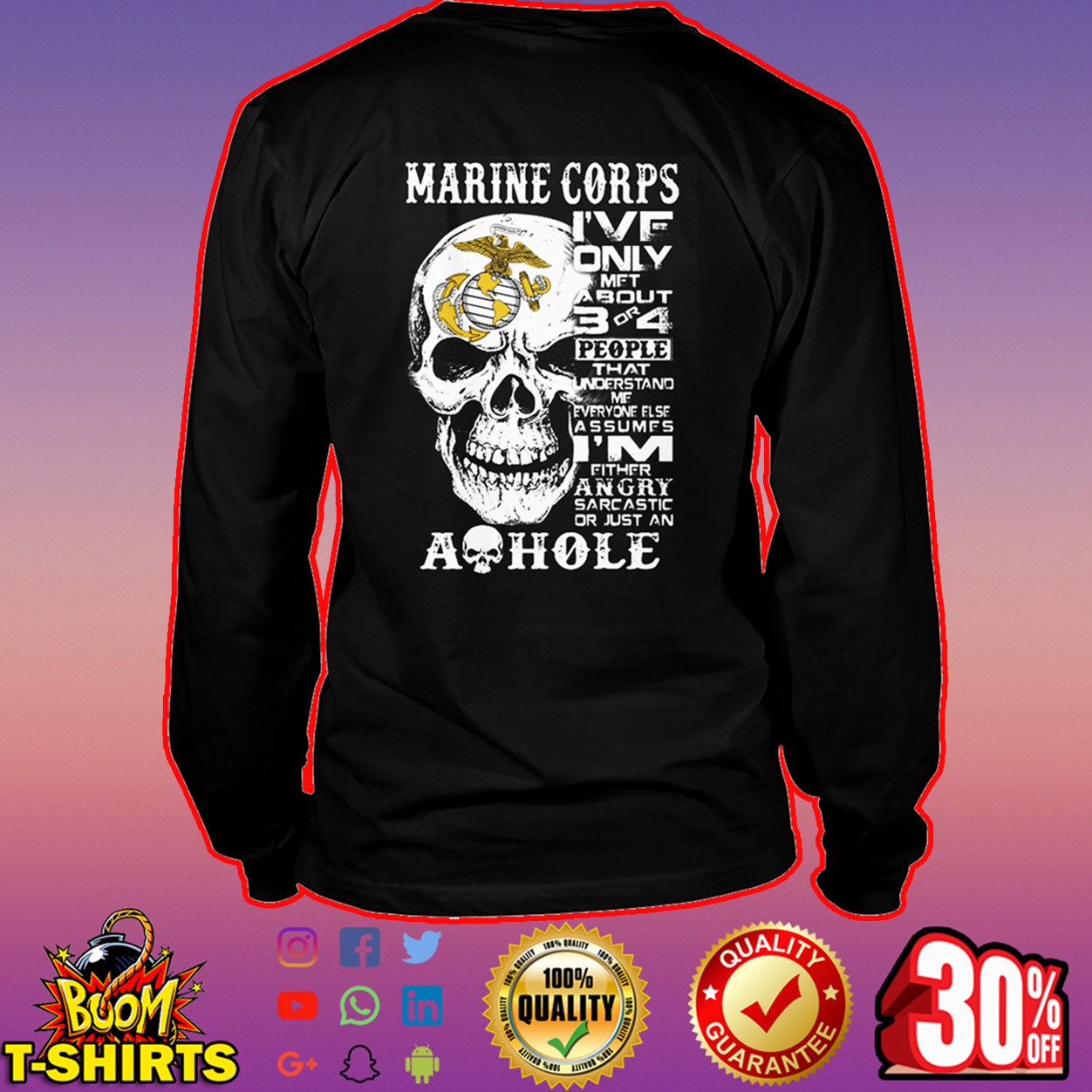Skull Marine corps I've only met about 3 or 4 people long sleeve tee