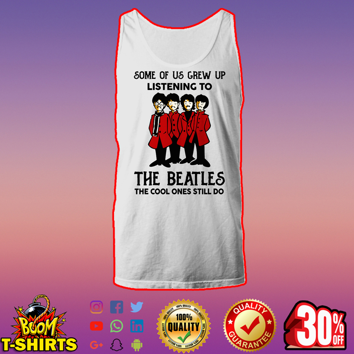 Some of us grew up listening to The Beatles the cool ones still do tank top