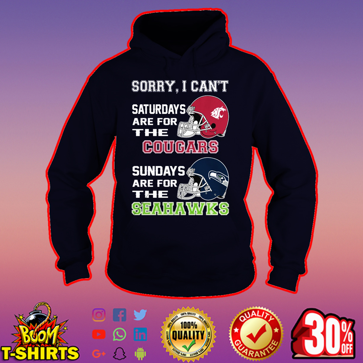 Sorry I can't saturdays are for the Cougars sundays are for the Seahawks hoodie