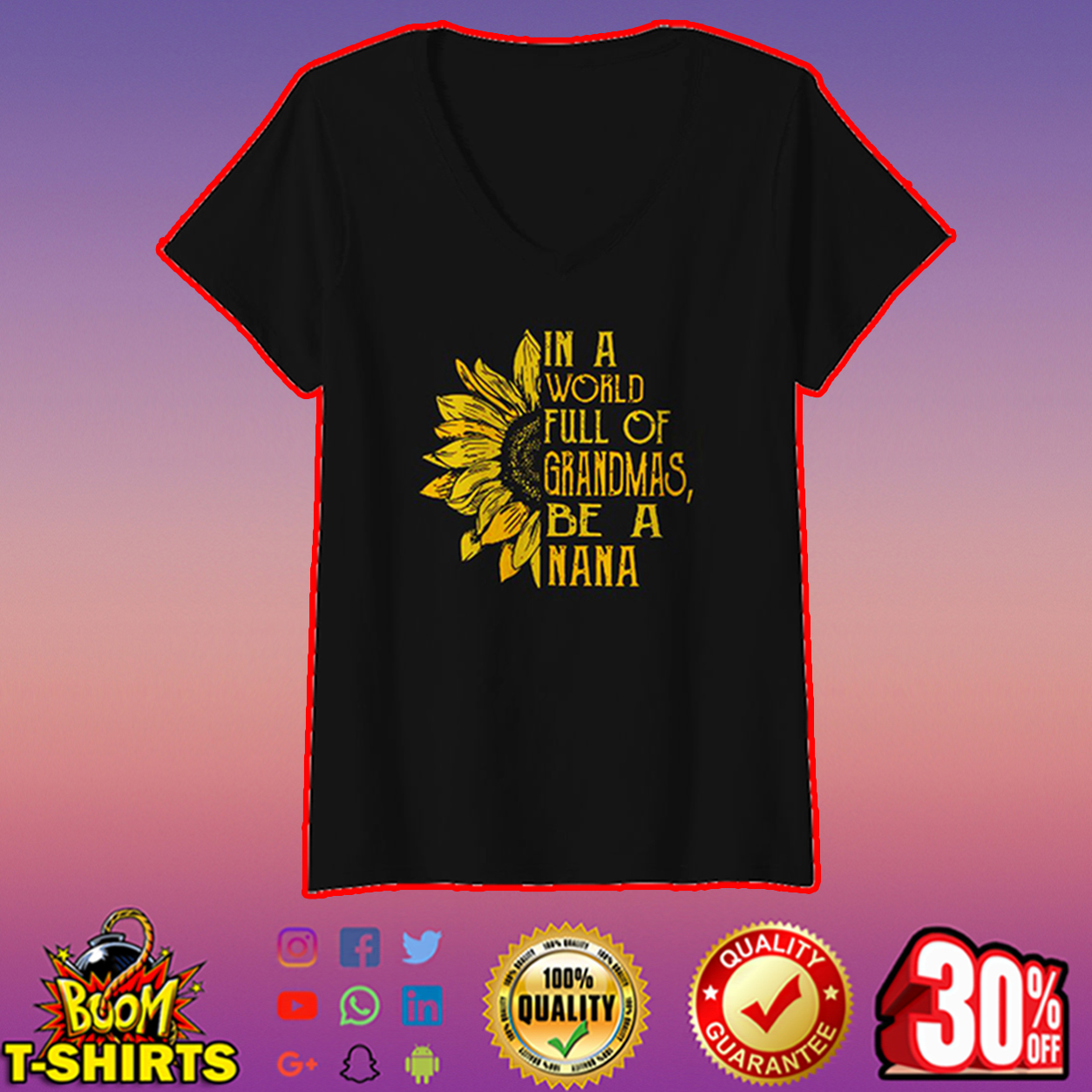 Sunflower in a world full of grandmas be a nana v-neck