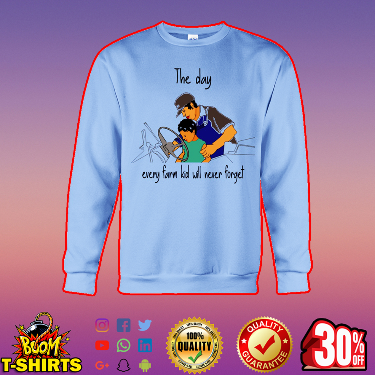 The day every farm kid will never forget sweatshirt