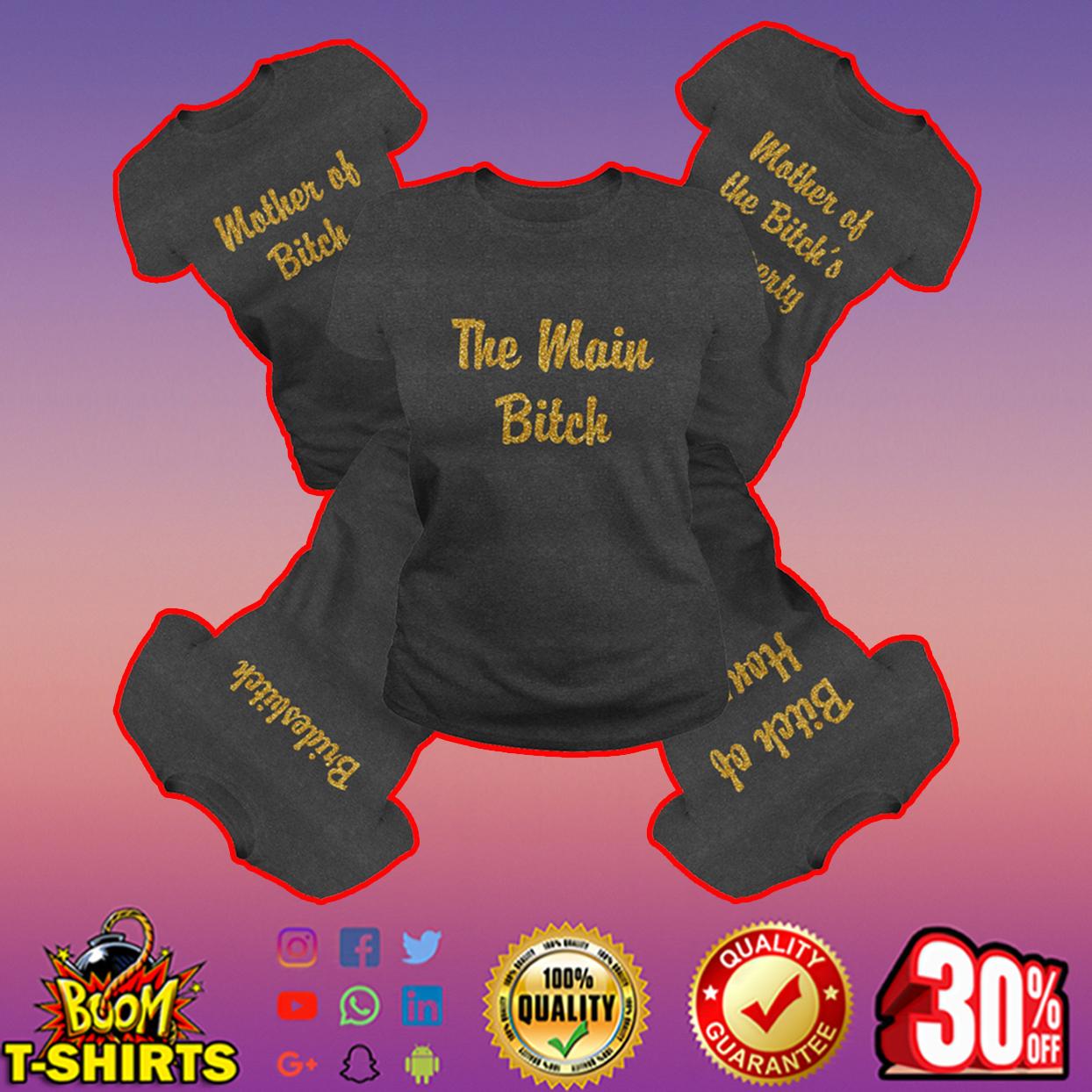 The main bitch - Mother of Bitch darkgrey shirt