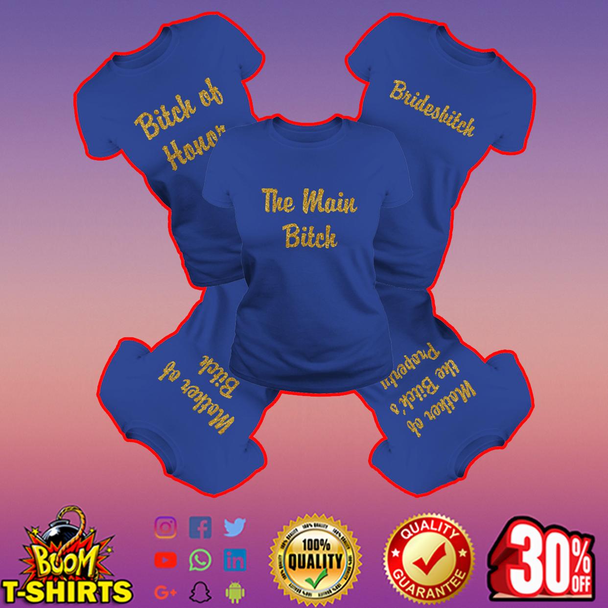 The main bitch - Mother of Bitch royalblue shirt