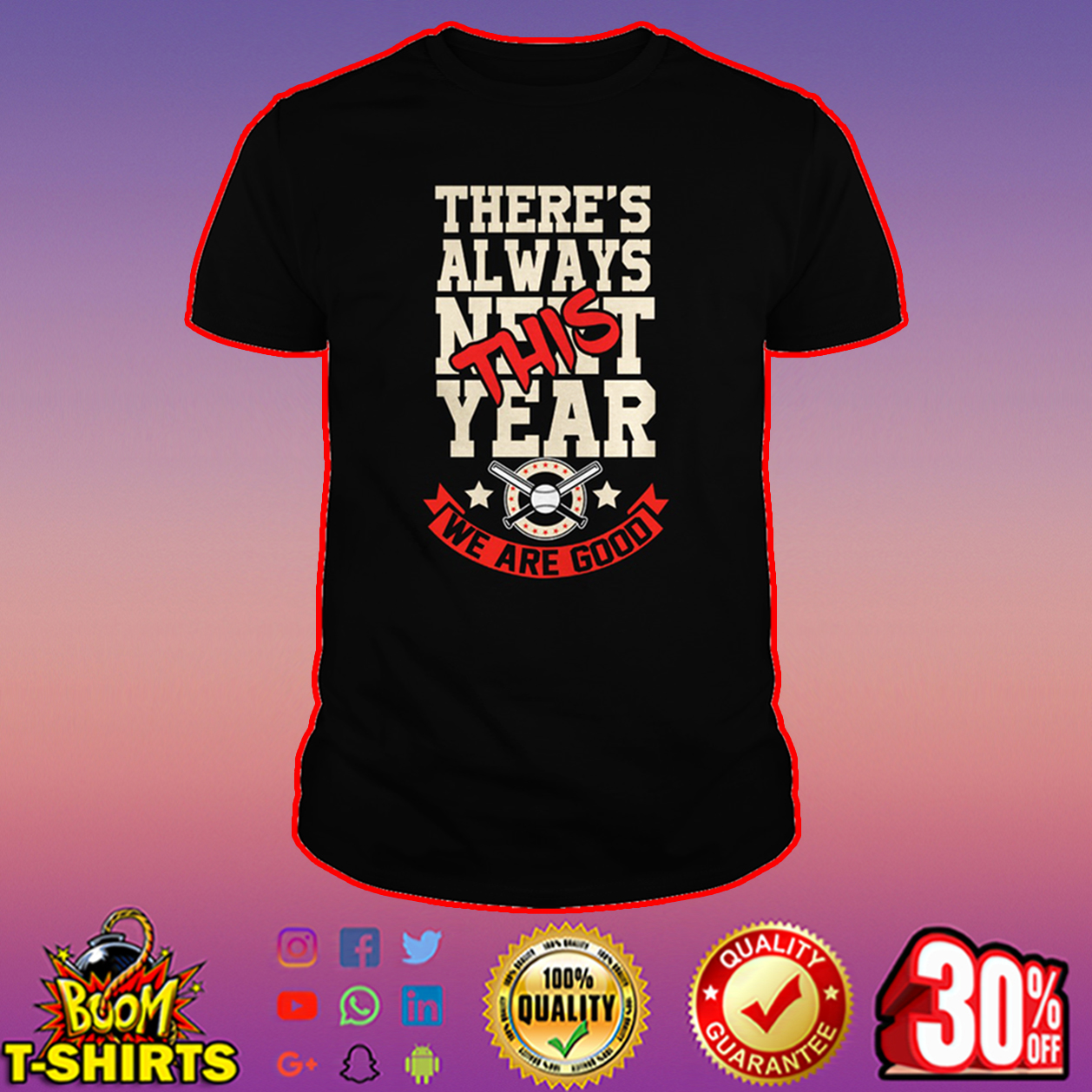 There's always this year we are good Cubs shirt
