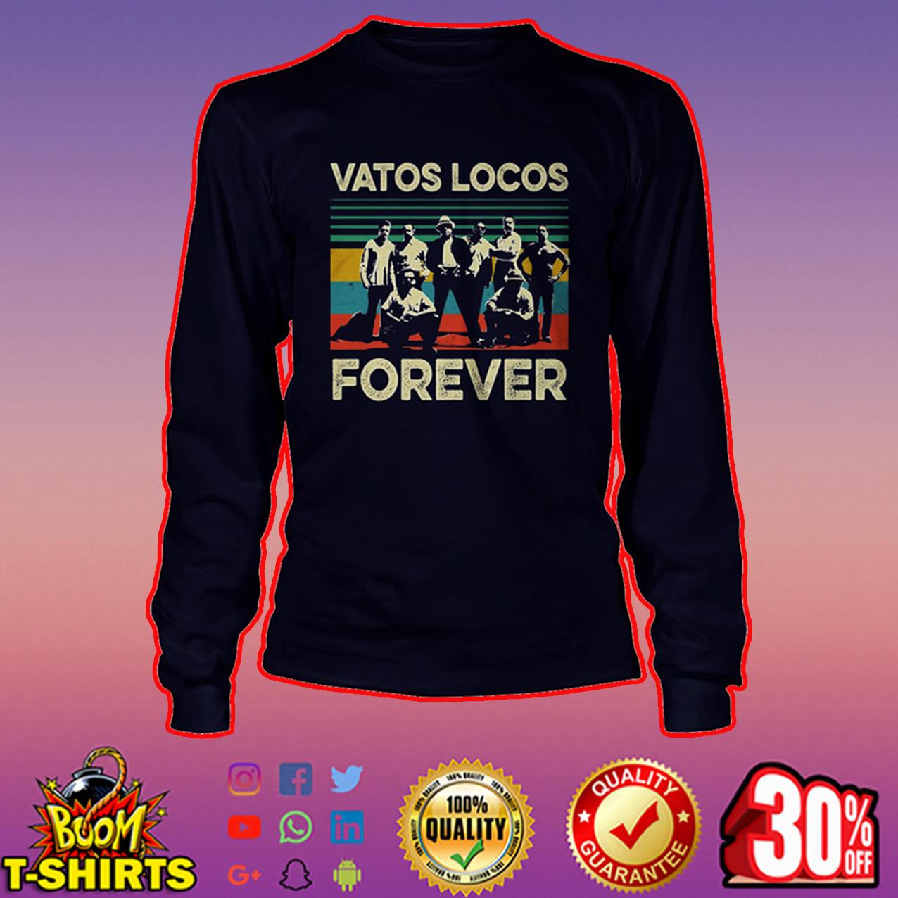 Vatos Locos forever long sleeve tee