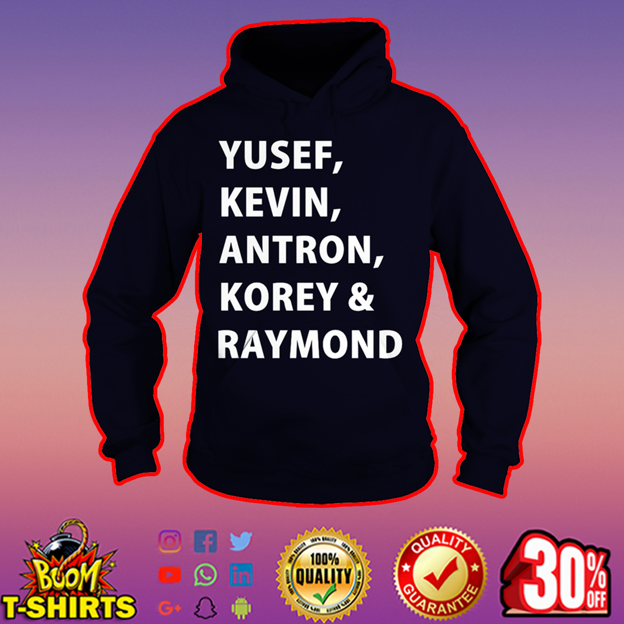Yusef Kevin Antron Korey and Raymond hoodie