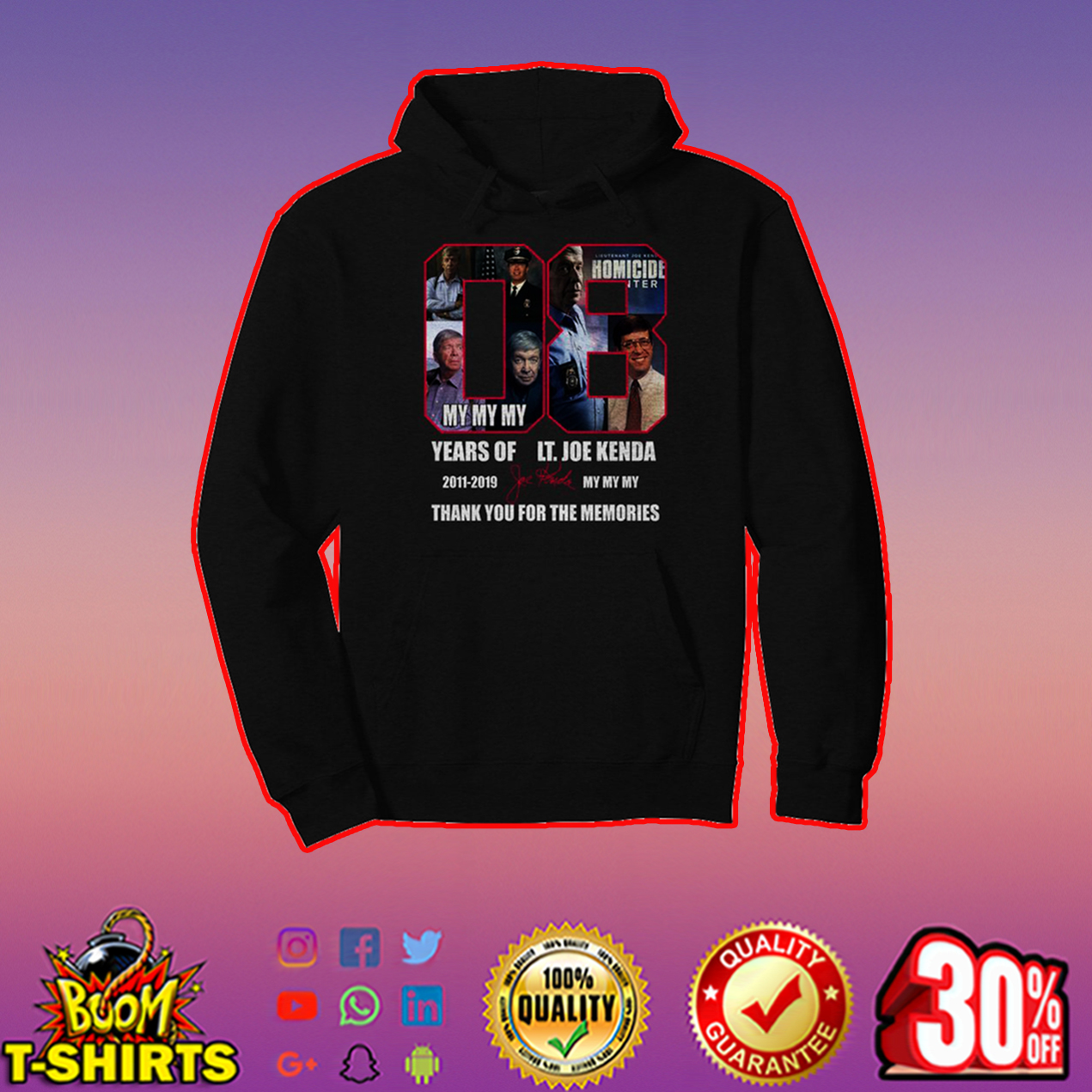 8 years of LT Joe Kenda thank you for the memories hoodie