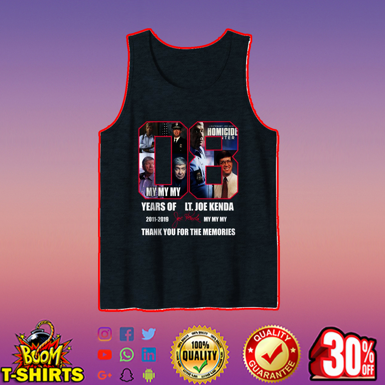 8 years of LT Joe Kenda thank you for the memories tank top