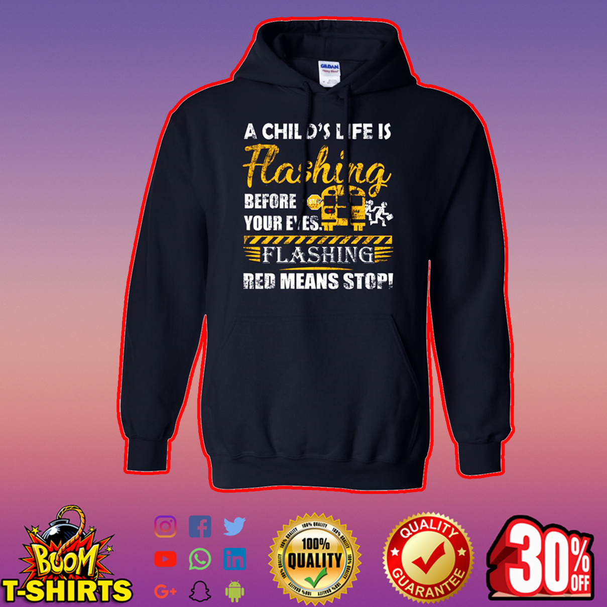 A child's life flashing before your eyes flashing red means stop hoodie