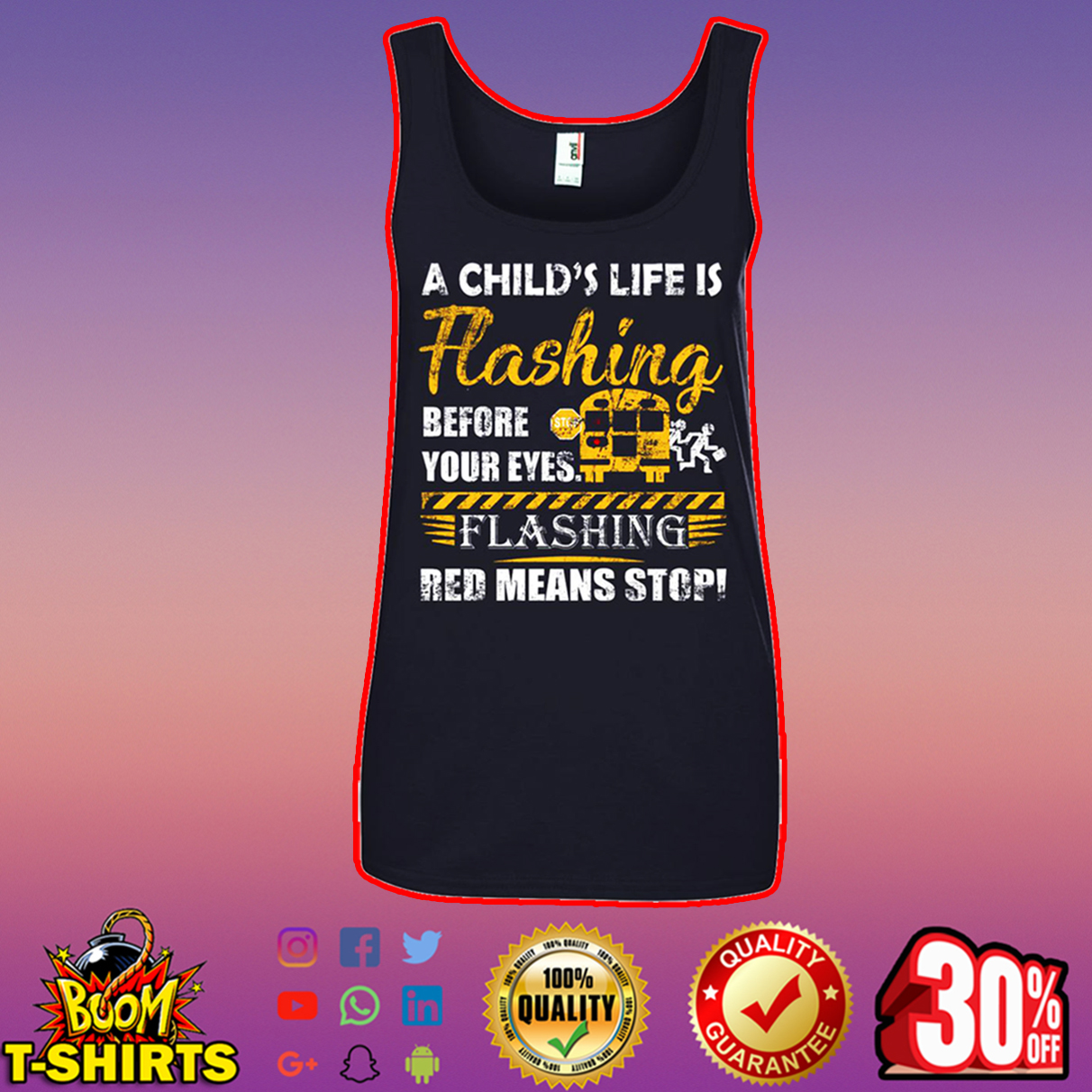 A child's life flashing before your eyes flashing red means stop tank top