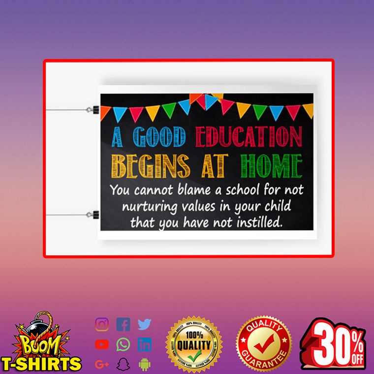A good education begins at home poster