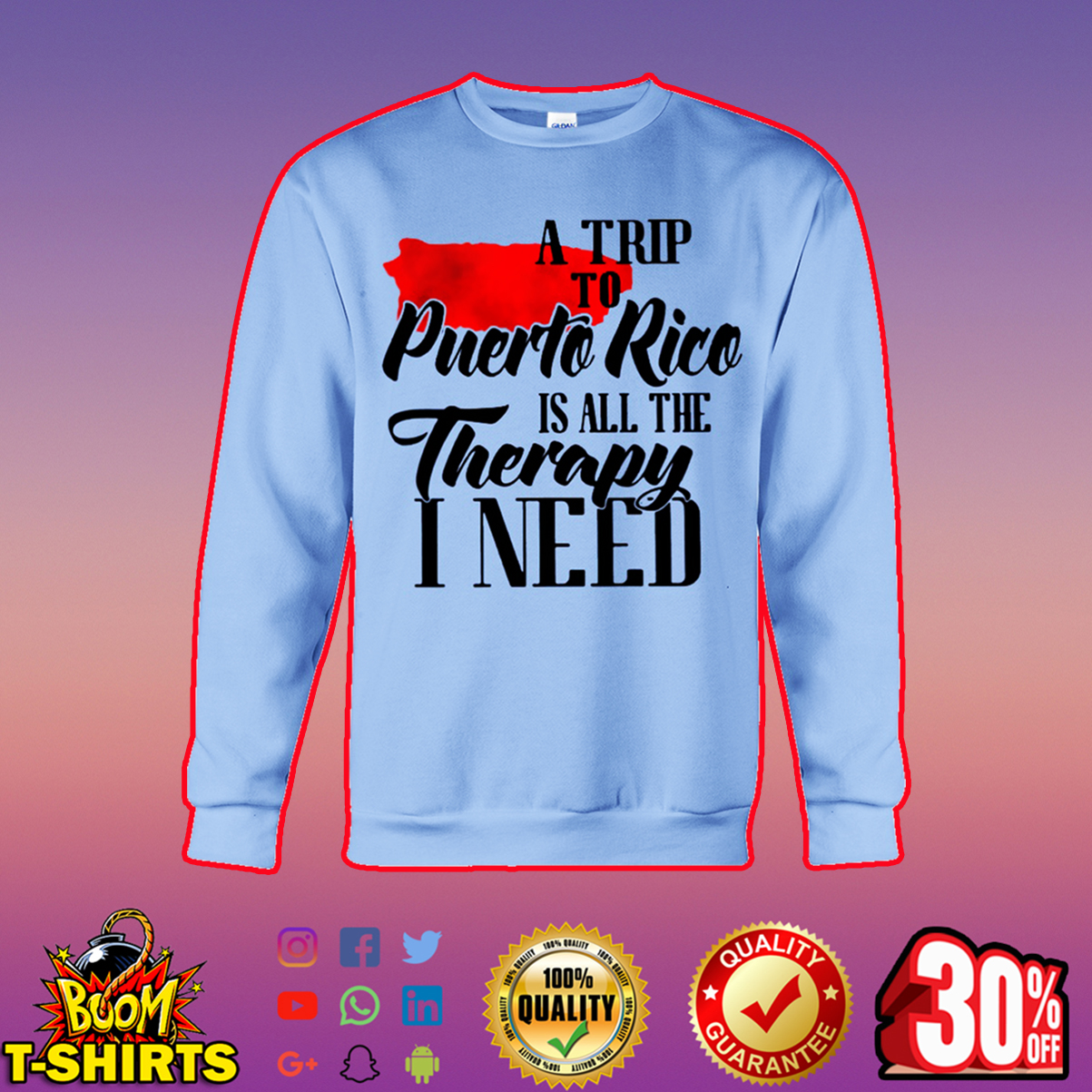 A trip to Puerto Rico is all the therapy I need sweatshirt