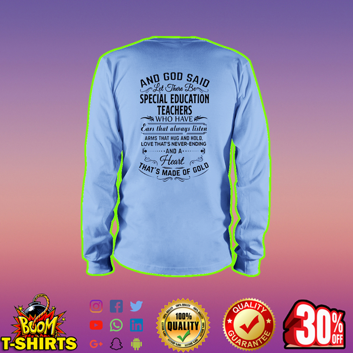 And God said let there be special education teachers long sleeve tee