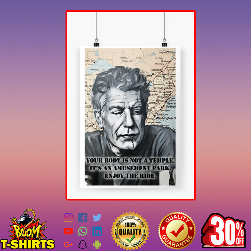 Anthony Bourdain Your body is not a temple poster A4 (210 x 297mm)