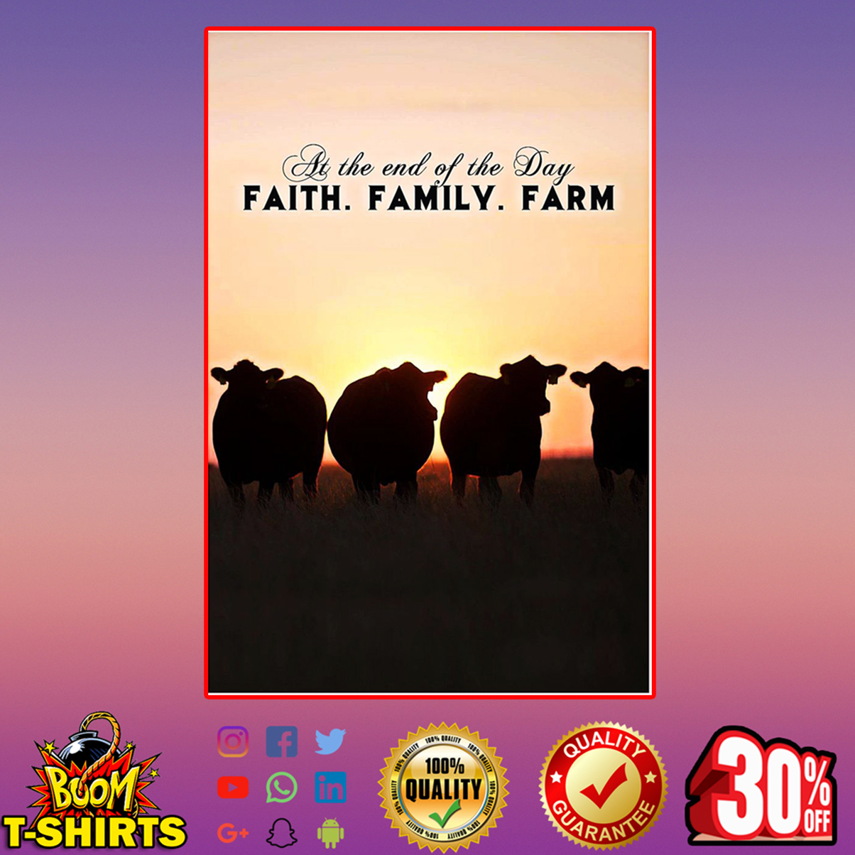 At the end of the day faith family farm poster