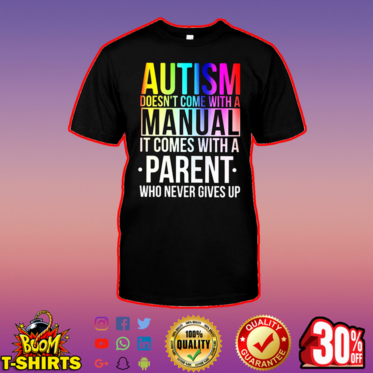 Autism doesn't come with a manual it comes with a parent shirt