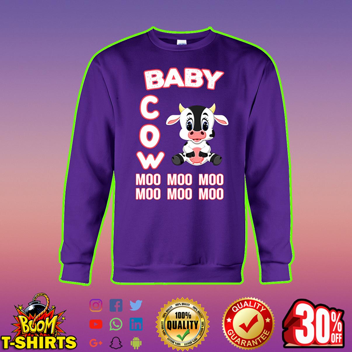 Baby cow moo moo moo sweatshirt