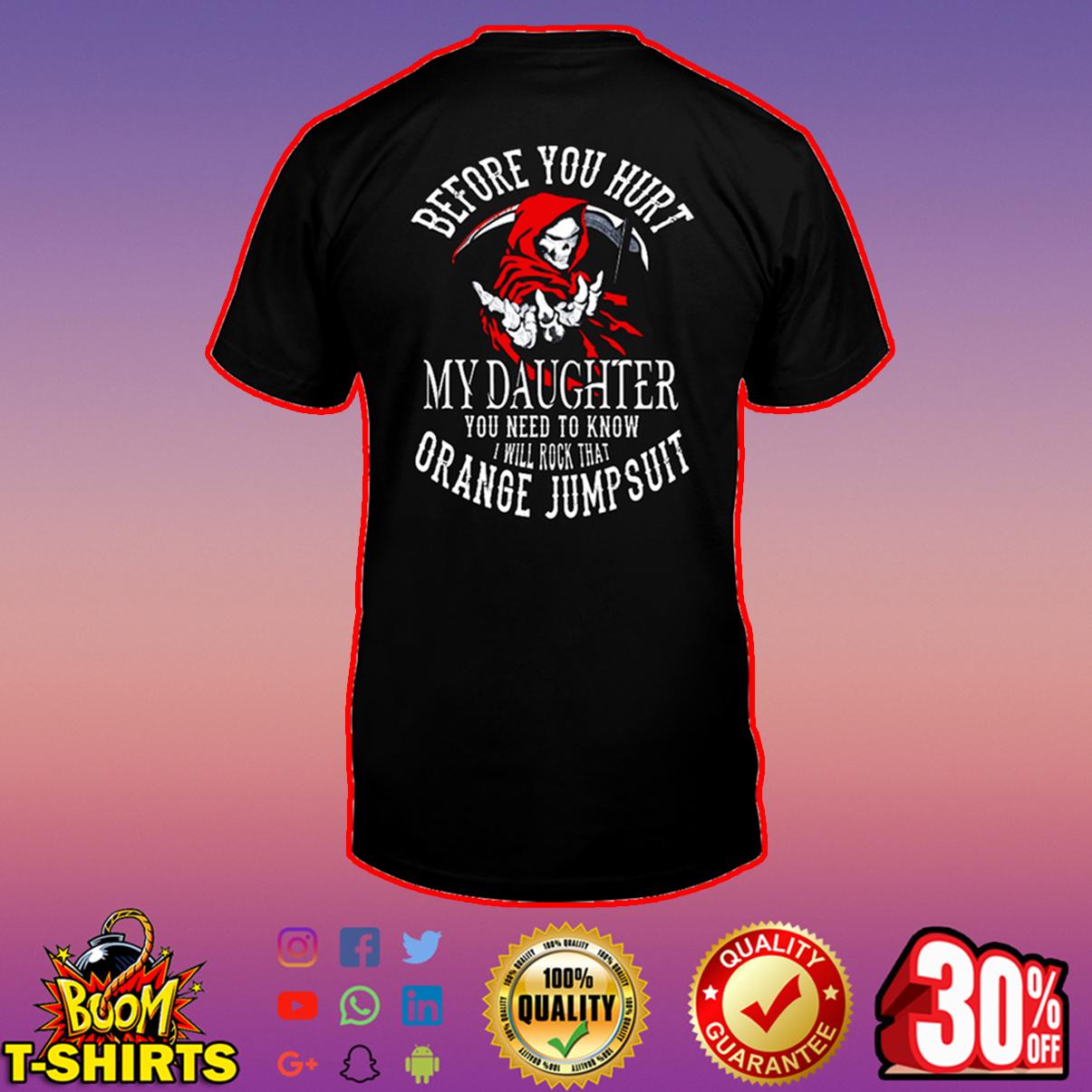 Before you hurt my daughter shirt
