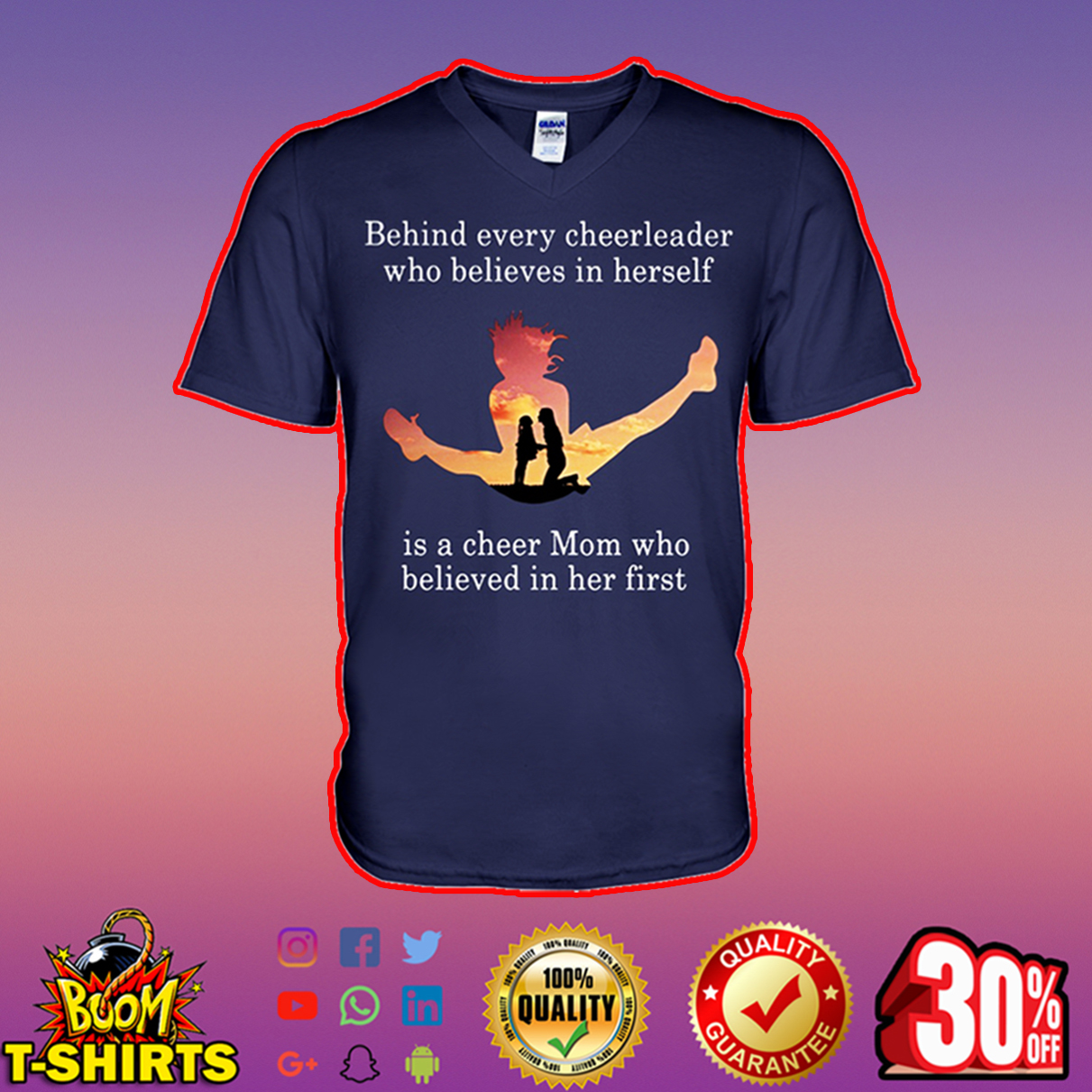 Behind every cheerleader who believes in herself is a cheer mom v-neck
