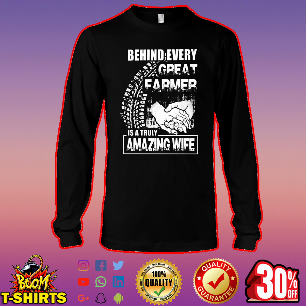 Behind every great farmer is a truly amazing wife long sleeve tee