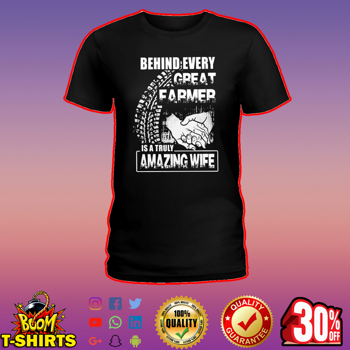 Behind every great farmer is a truly amazing wife shirt