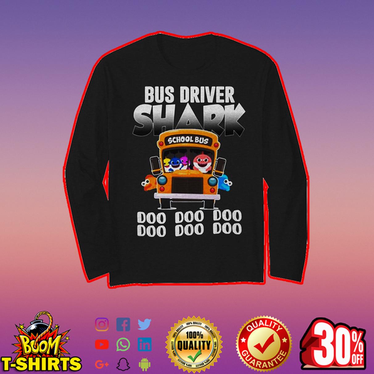 Bus driver shark doo doo doo long sleeve t-shirt
