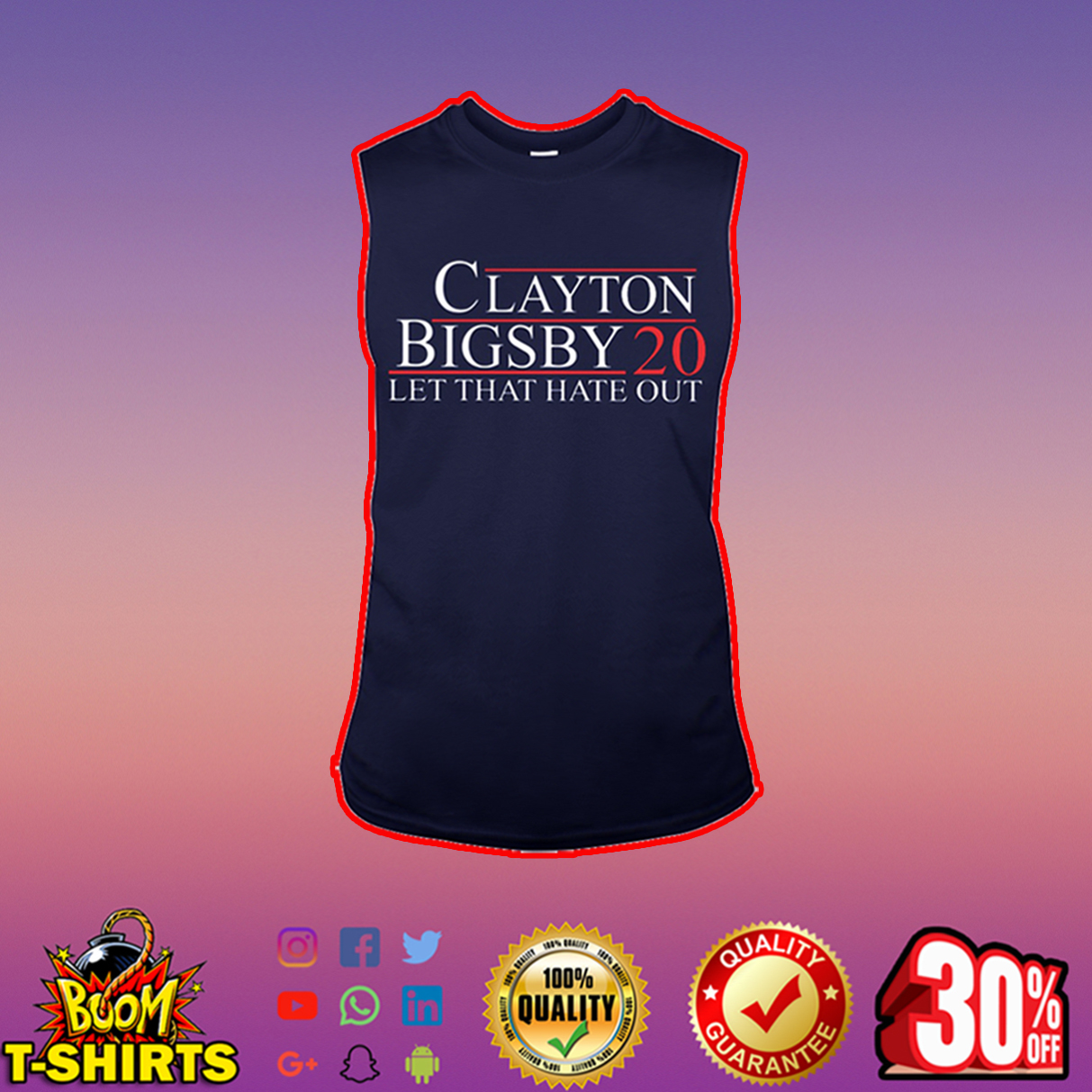 Clayton Bigsby 20 let that hate out sleeveless tee