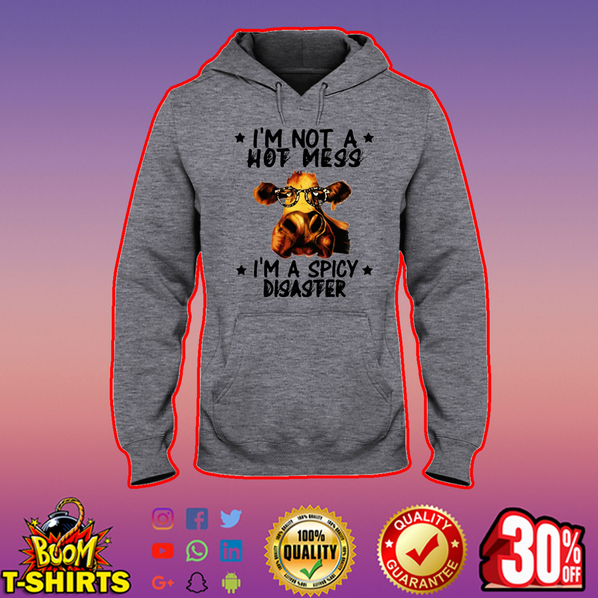 Cow I'm not a hot mess I'm a spicy disaster hooded sweatshirt