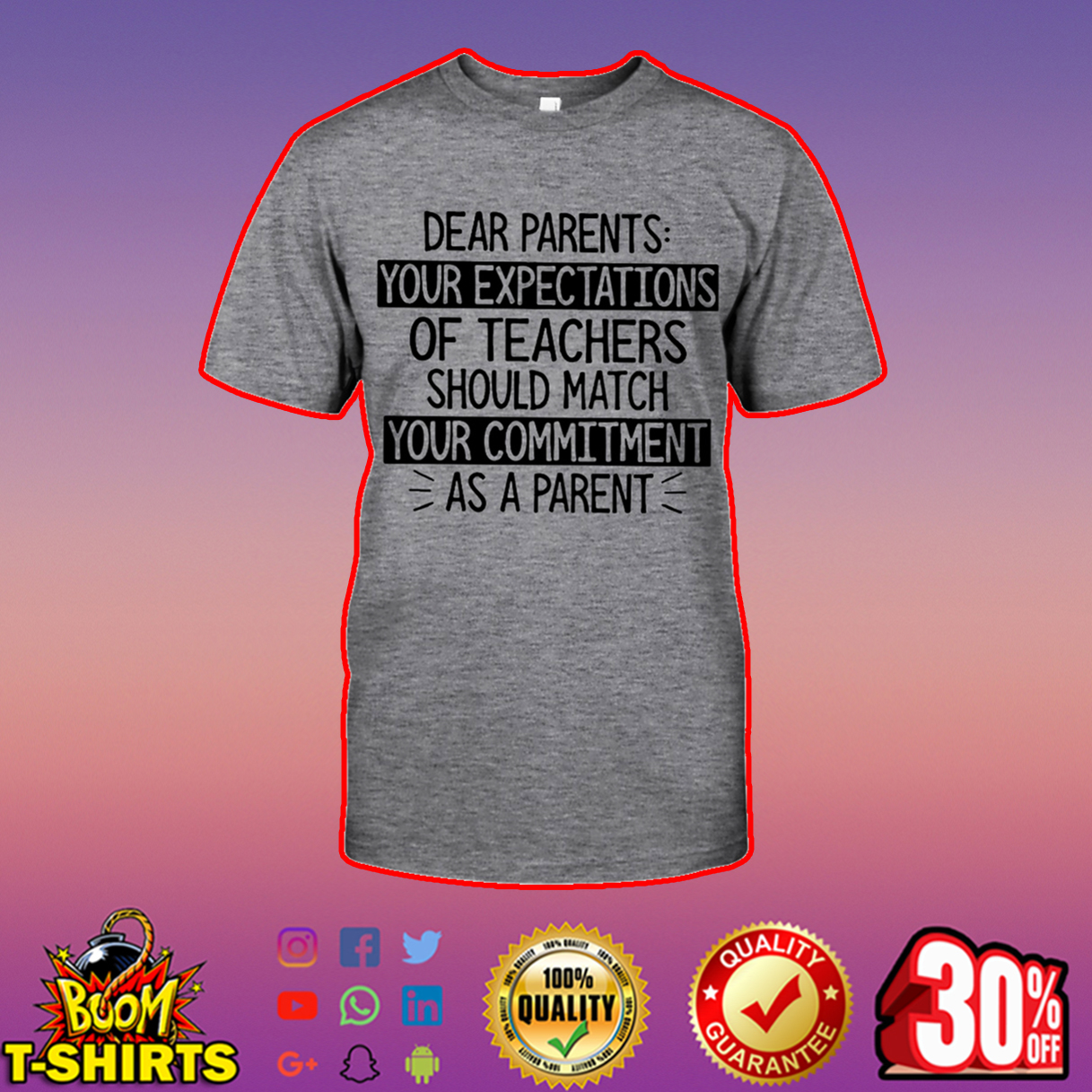 Dear parents your expectations of teachers shirt
