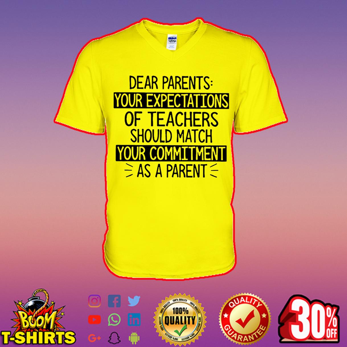 Dear parents your expectations of teachers v-neck