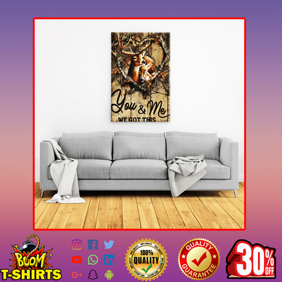 Deer you and me we got this canvas prints - large portrait canvas