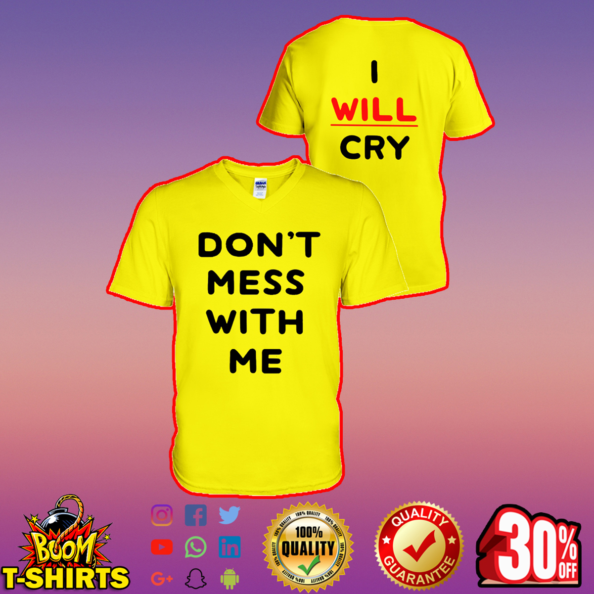 Don't mess with me I will cry v-neck