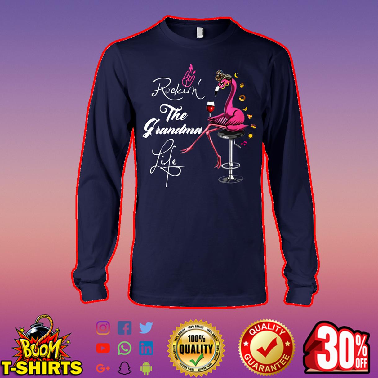Flamingo rockin' the grandma life long sleeve tee