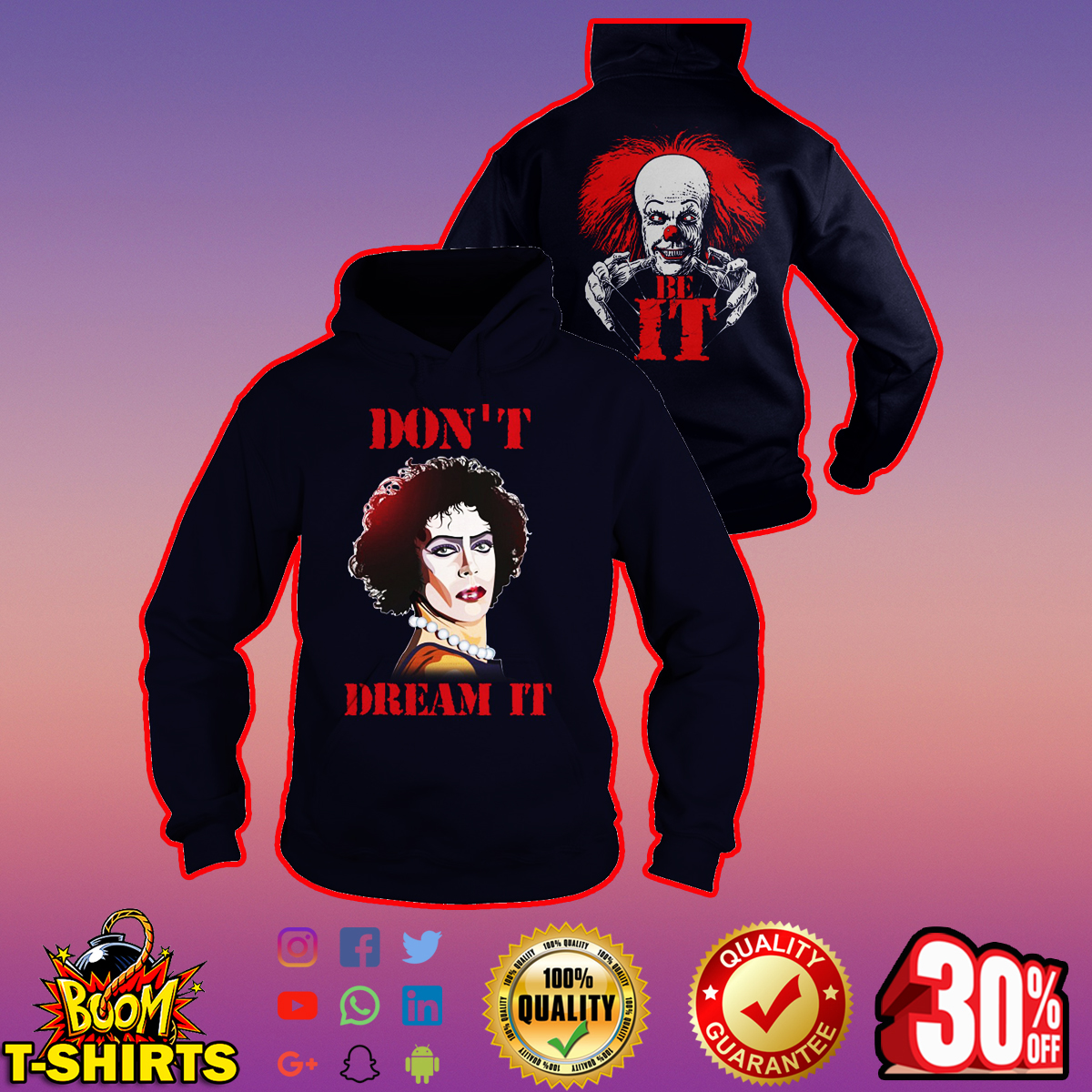 Frank N. Furter and Pennywise don't dream it be IT hoodie