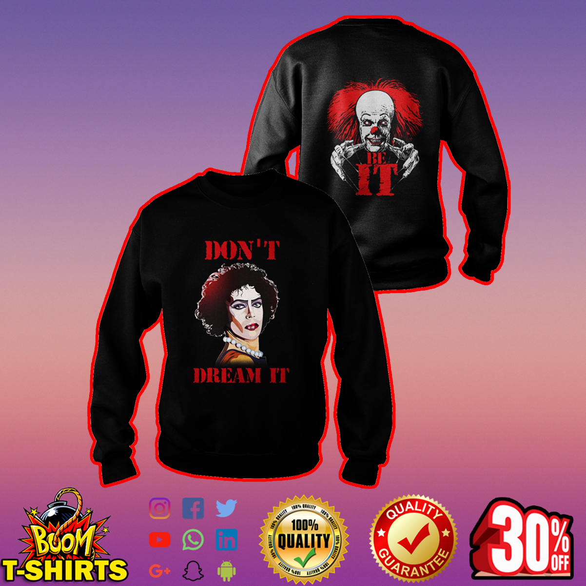 Frank N. Furter and Pennywise don't dream it be IT sweatshirt