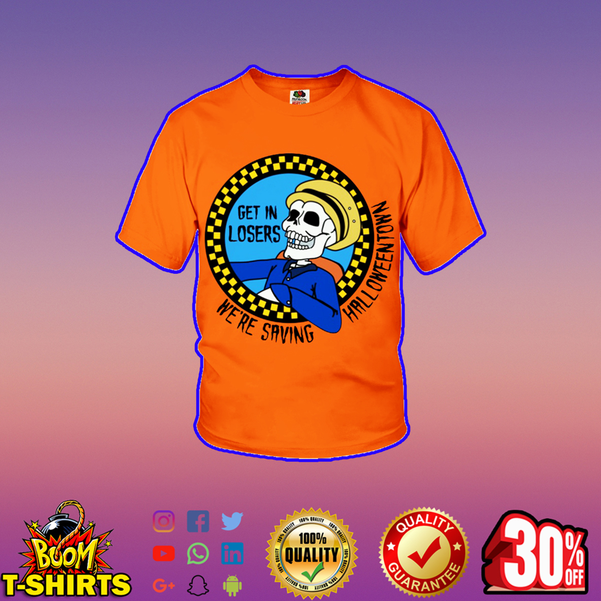 Get in losers we're saving halloweentown youth t-shirt