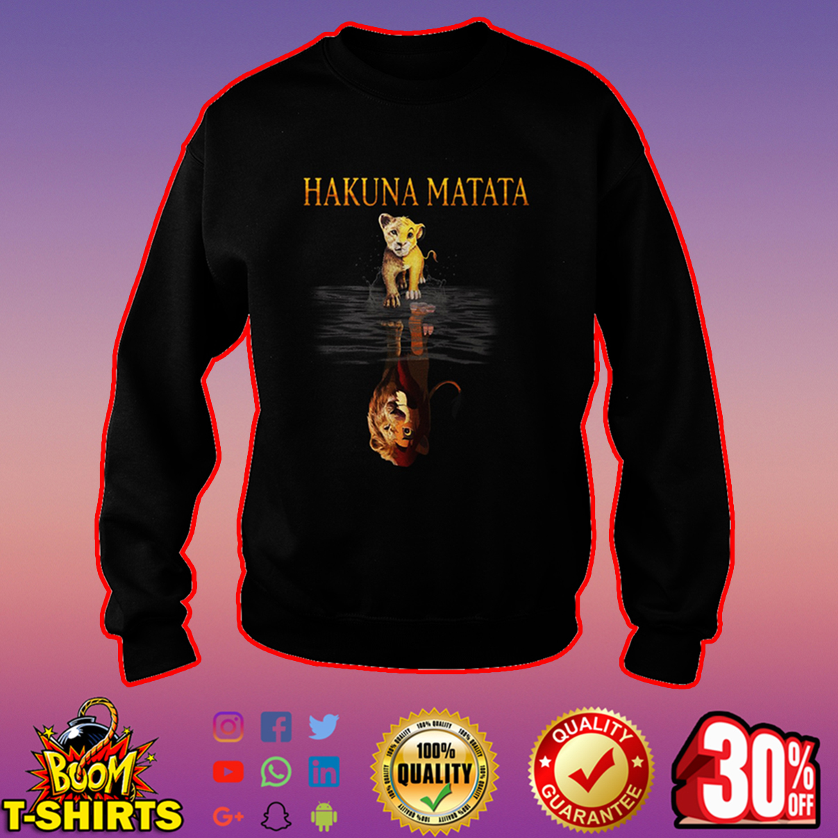Hakuna Matata Lion king reflection sweatshirt