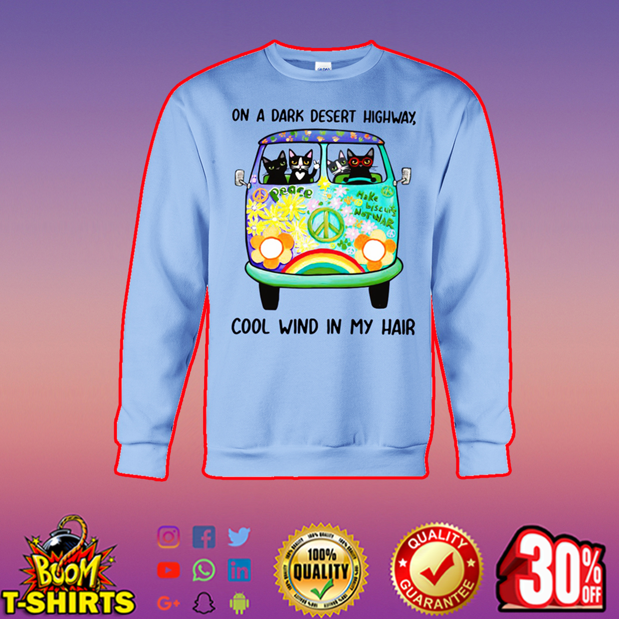 Hippie cat on a dark desert highway cool wind in my hair sweatshirt
