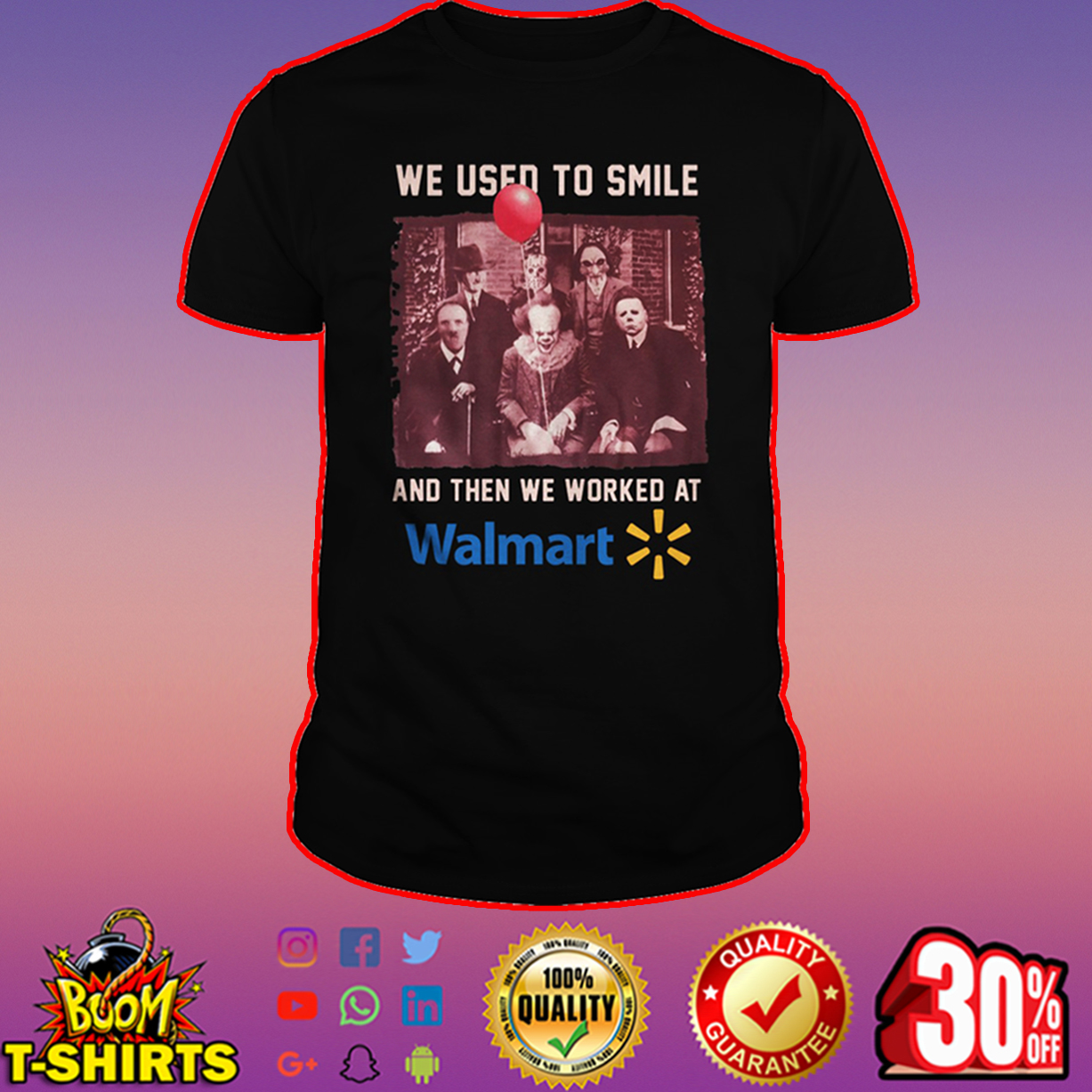 Horror characters we used to smile and then we worked at Walmart shirt