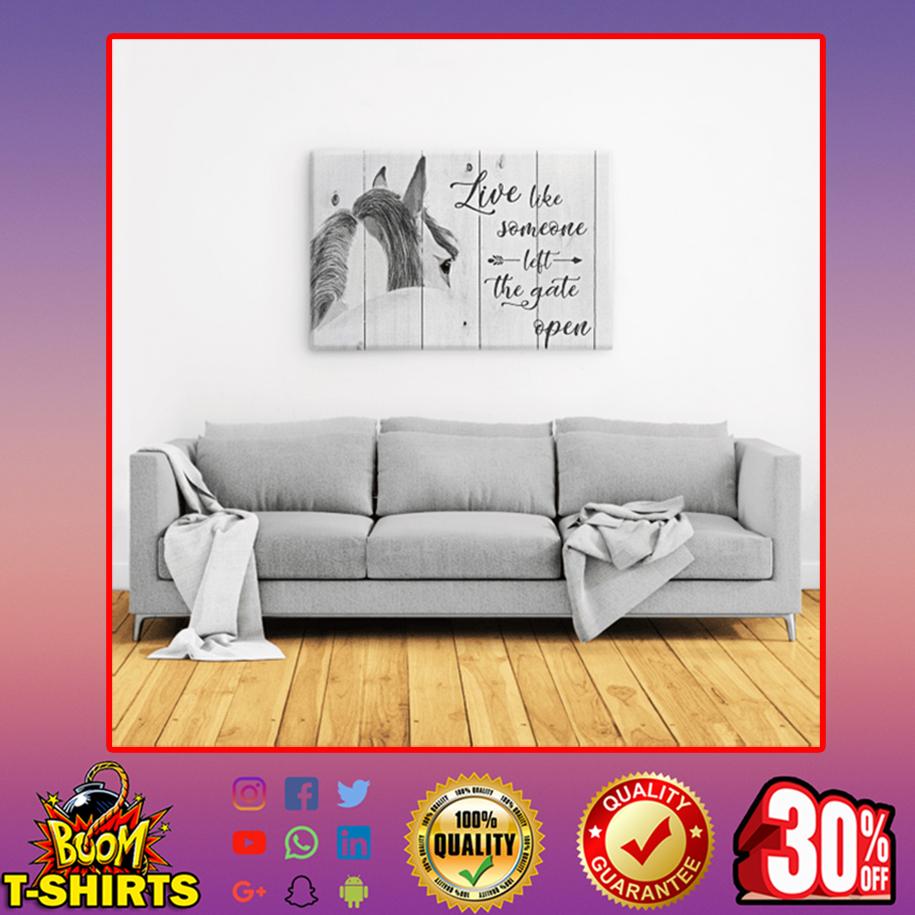 Horse live like someone left the gate open canvas prints - large landscape canvas