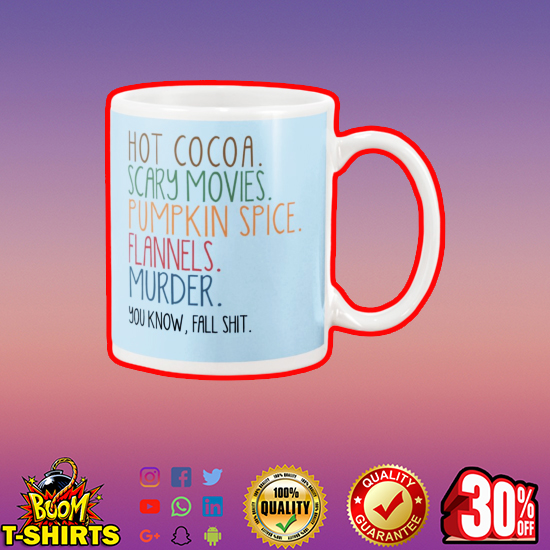 Hot cocoa scary movies pumpkin spice flannels murder mug - blue