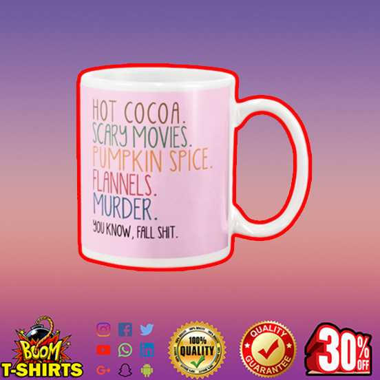 Hot cocoa scary movies pumpkin spice flannels murder mug - pink