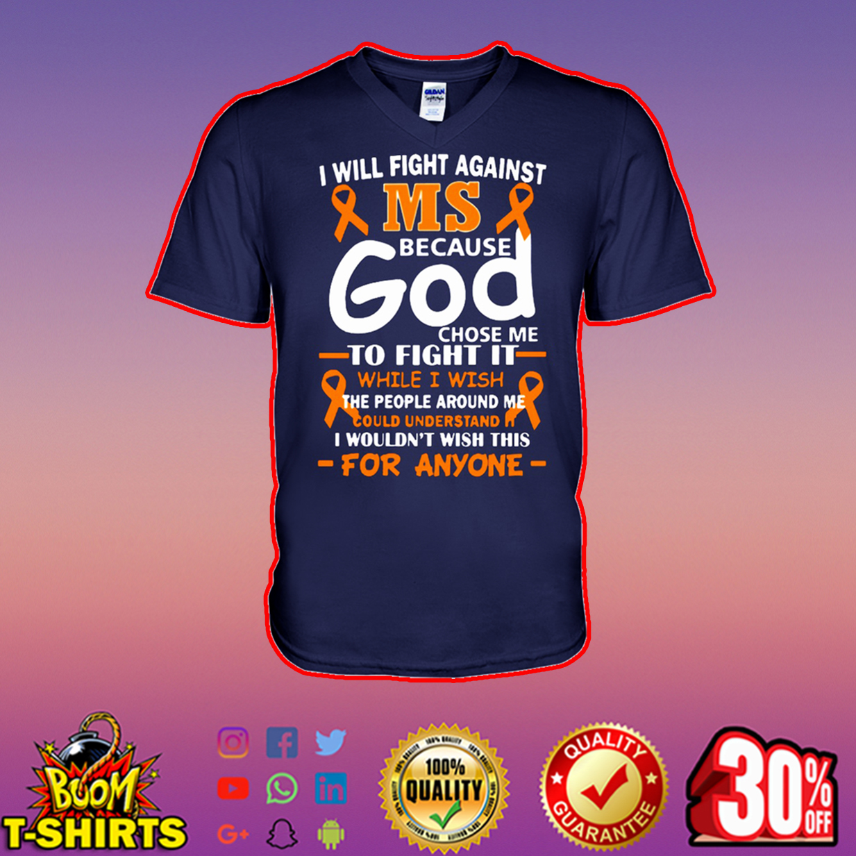 I will fight against MS because God chose me to fight it v-neck