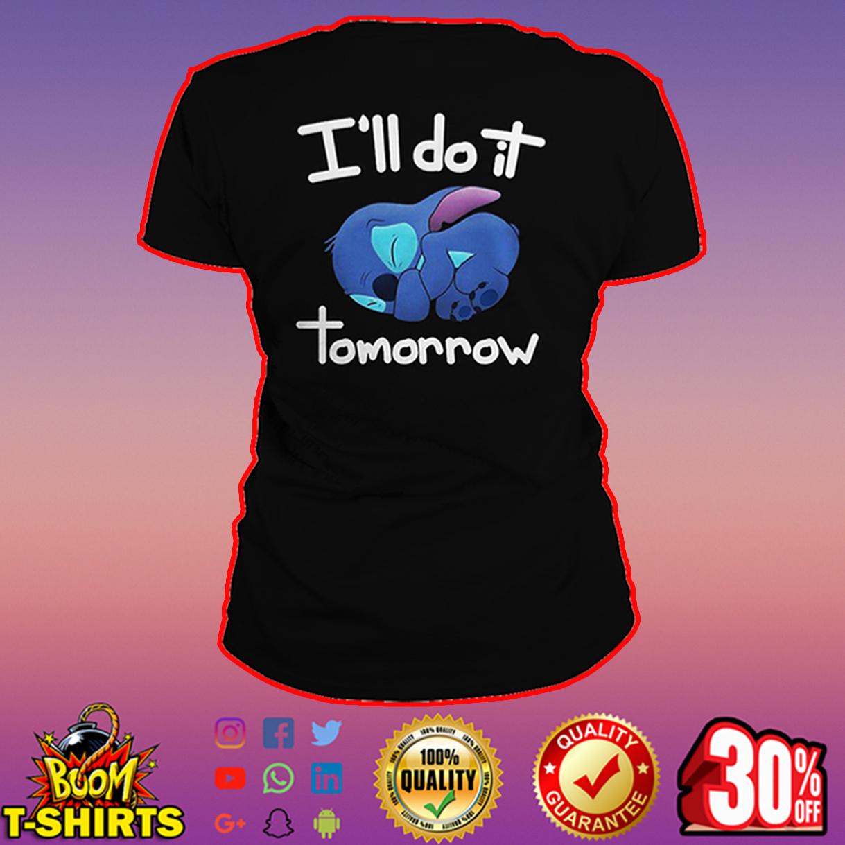 I'll do it tommorow Stitch t-shirt