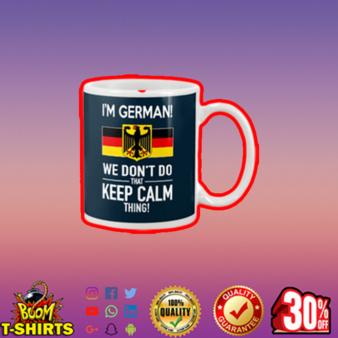 I'm German we don't do that keep calm thing mug - navy