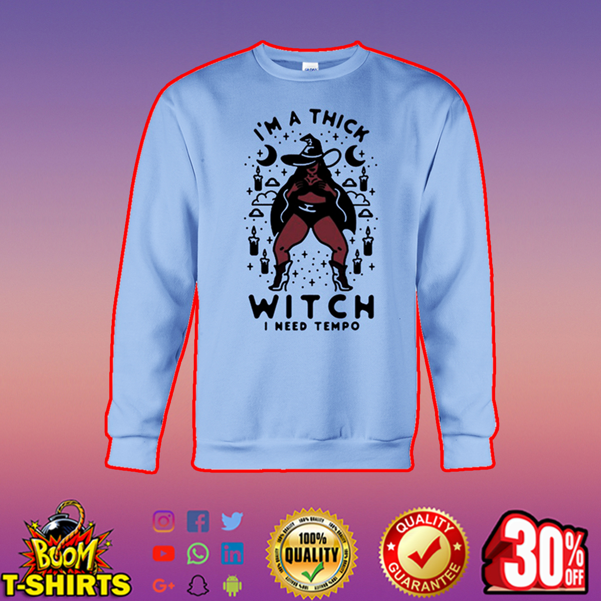 I'm a thick witch I need tempo long sleeve tee
