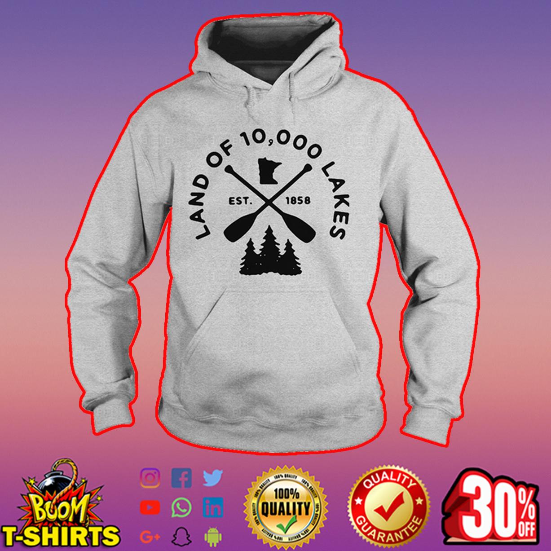 Land of 10000 lakes hoodie