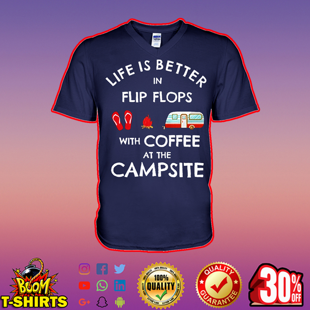 Life is better in flip flops with coffee at the campsite v-neck