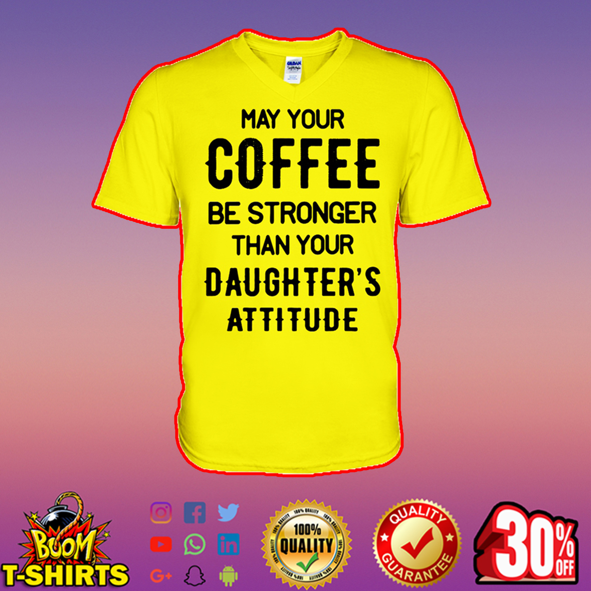 May your coffee be stronger than your daughter's attitude v-neck