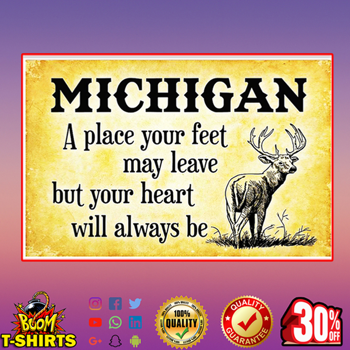 Michigan a place your feet may leave but your heart will always be poster